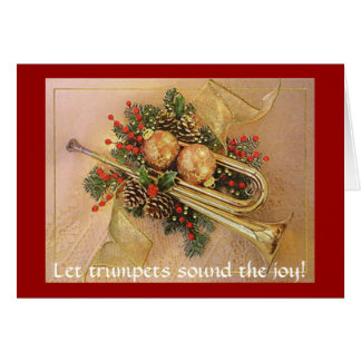 Christmas Trumpet, Let trumpets sound the joy! Card