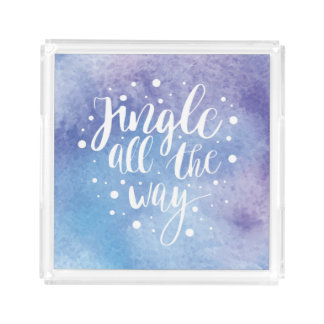 Christmas | Watercolor - Jingle All the Way Quote Acrylic Tray