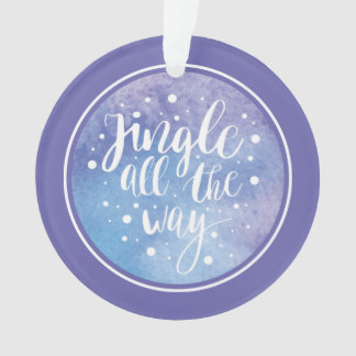 Christmas | Watercolor - Jingle All the Way Quote Ornament