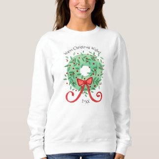 Christmas Wishes Add Year Sweatshirt