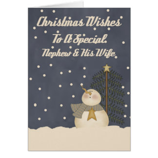 Christmas Wishes To A Special Nephew & Wife Card