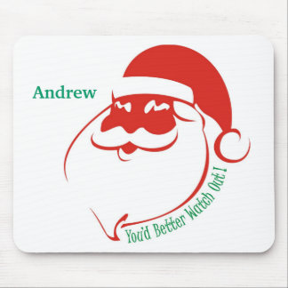 Christmas You d Better Watch Out Mousepads