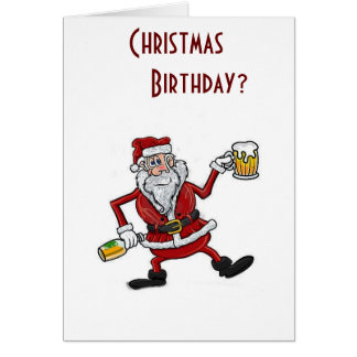 CHRISTMAS & YOUR BIRTHAY=2 REASONS TO CELEBRATE GREETING CARD