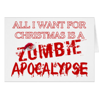 Christmas Zombie Apocalypse Greeting Card
