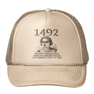 Christopher Columbus Rescued Funny Ball Cap Hat