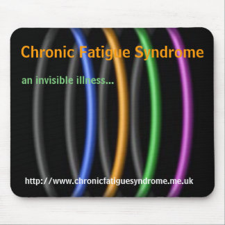 Chronic Fatigue Syndrome an invisible illness Mouse Pads