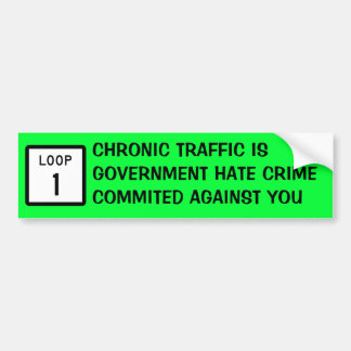 Chronic Traffic Bumper Sticker