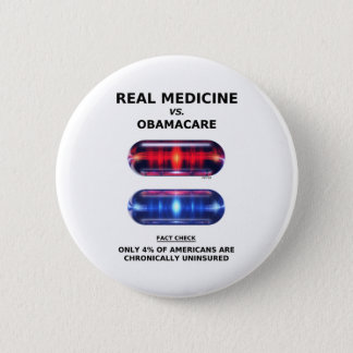 Chronically Uninsured 6 Cm Round Badge