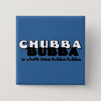 Chubba Bubba 15 Cm Square Badge