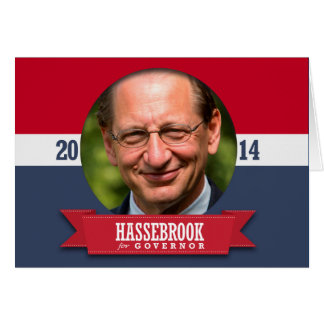 CHUCK HASSEBROOK CAMPAIGN GREETING CARD