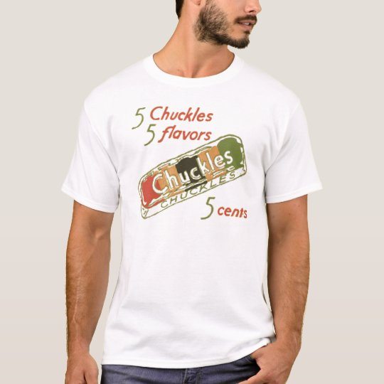 Chuckles T-Shirt