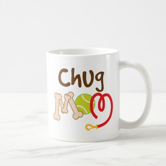 Chug Dog Breed Mum Gift Coffee Mug