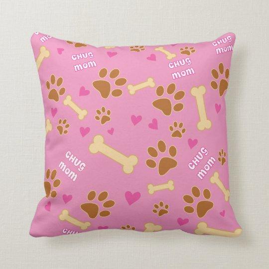 Chug Dog Breed Mum Gift Idea Cushion