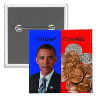 Chump Change 15 Cm Square Badge