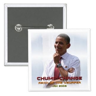 Chump Change (Obama) 15 Cm Square Badge