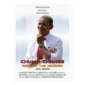 Chump Change (Obama) Postcard