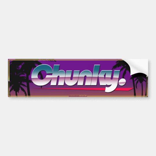 """Chunky"" Slapsticker Bumper Sticker"