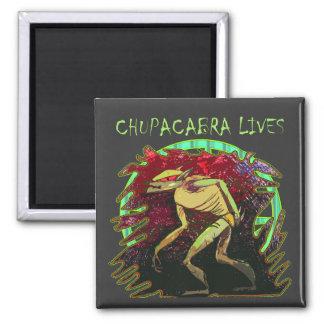 Chupacabra Lives Magnet