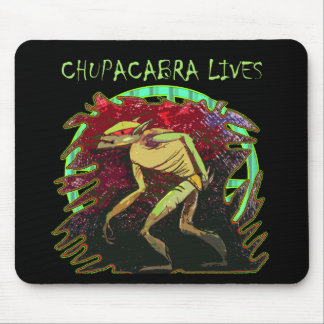 Chupacabra Lives Mouse Pad