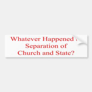 Church and State Bumper Sticker