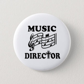 CHURCH MUSIC DIRECTOR 6 CM ROUND BADGE