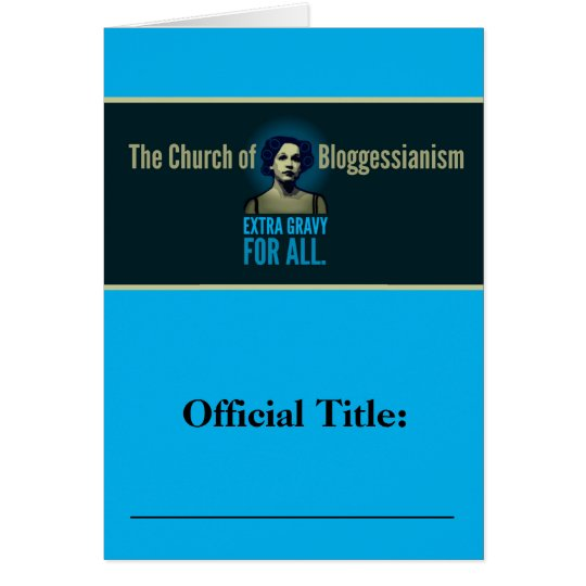 Church of Bloggessianism Card