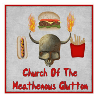 Church Of The Heathenous Glutton Poster
