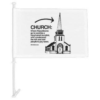 CHURCH - WHERE REPUBLICANS GO TO WORSHIP CAR FLAG