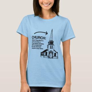 CHURCH - WHERE REPUBLICANS GO TO WORSHIP T-Shirt