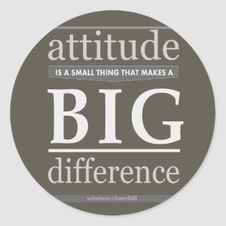 Churchill attitude small big difference classic round sticker