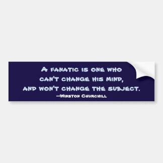 Churchill Fanatic Bumper Sticker