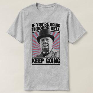 Churchill Keep Going Motivational World War II Tee