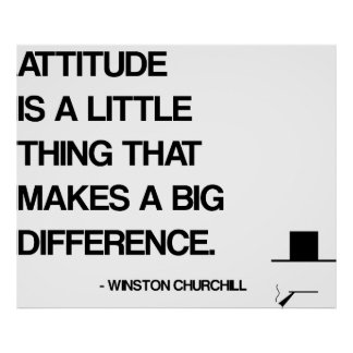 Churchill Motivational Quote - Attitude Poster