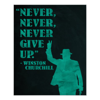 Churchill - Never Give Up quote poster