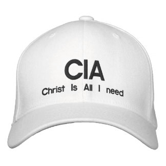 CIA, Christ Is All I need Embroidered Hats