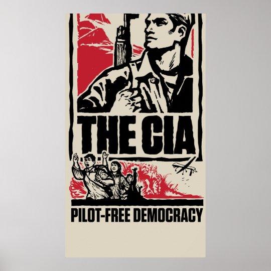 CIA Pilot-Free Democracy Poster