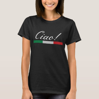 Ciao! Italian Flag T-Shirt