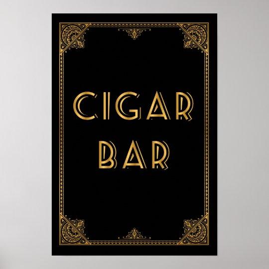 CIGAR bar Gatsby inspired wedding sign Poster