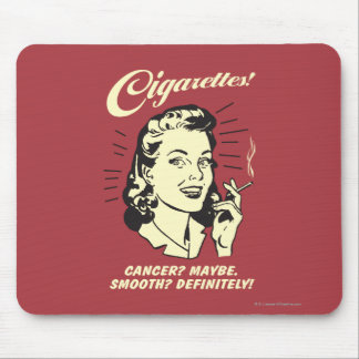 Cigarettes: Cancer Maybe Smooth Def. Mouse Mat