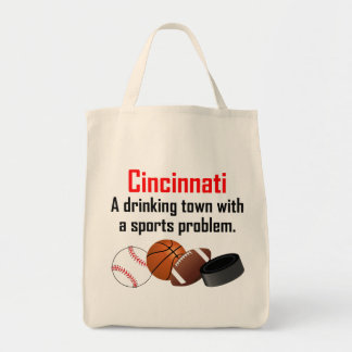 Cincinnati A Drinking Town With A Sports Problem Grocery Tote Bag