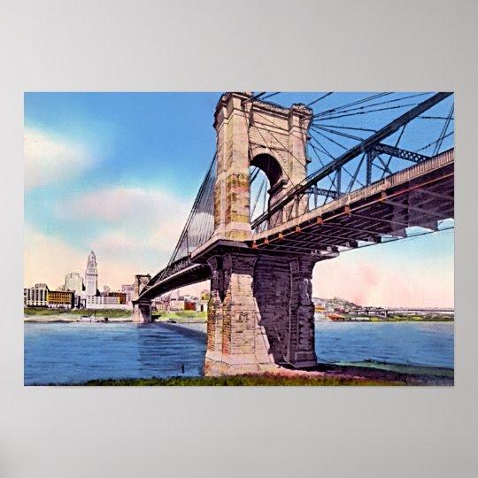 Cincinnati Ohio Roebling Suspension Bridge Poster