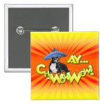 Cinco de Mayo - Ay ChWowWow! - Chihuahua 15 Cm Square Badge