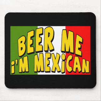 Cinco de Mayo Beer Me T-shirts and Gifts Mouse Pad
