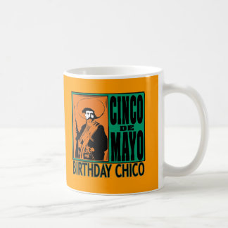 Cinco de Mayo BIRTHDAY CHICO Basic White Mug