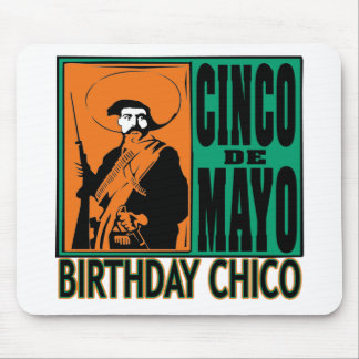 Cinco de Mayo BIRTHDAY CHICO Mouse Pad