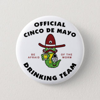 Cinco de Mayo Drinking Team 6 Cm Round Badge