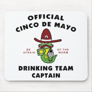 Cinco de Mayo Drinking Team Captain Mouse Pads