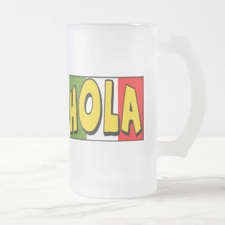 Cinco de Mayo Hola T-shirts and Gifts 16 Oz Frosted Glass Beer Mug