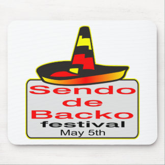 Cinco de Mayo Is Now the Sendo de Backo Festival Mouse Pad