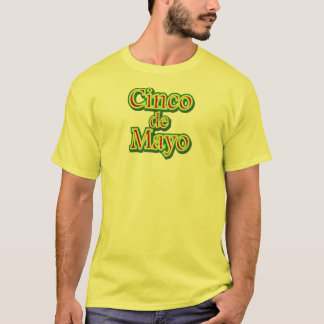 Cinco de Mayo Mexico May 5 Design T-Shirt